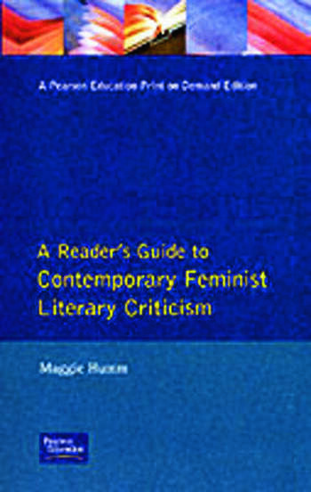 A Readers Guide to Contemporary Feminist Literary Criticism book cover