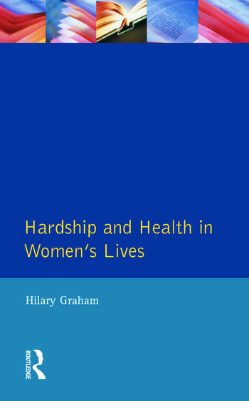 Hardship & Health Womens Lives book cover