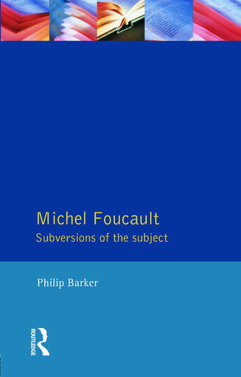 Michel Foucault Subversions of the Subject book cover