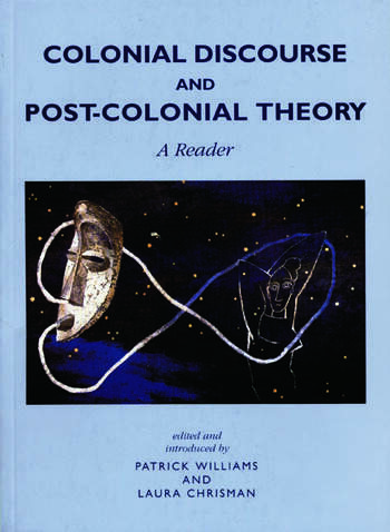 Colonial Discourse and Post-Colonial Theory A Reader book cover
