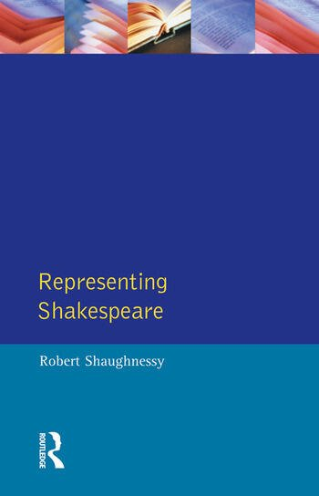 Representing Shakespeare England, History and the RSC book cover