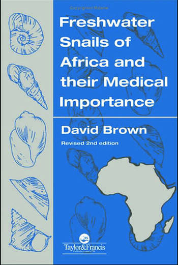 Freshwater Snails Of Africa And Their Medical Importance book cover