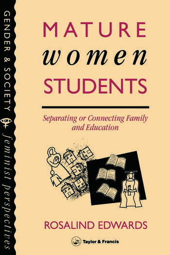Mature Women Students Separating Of Connecting Family And Education book cover