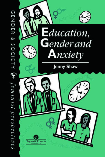 Education, Gender And Anxiety book cover