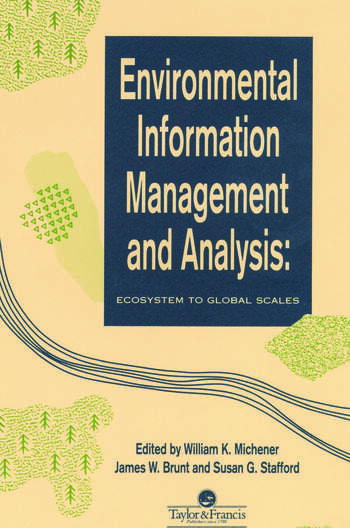 Environmental Information Management And Analysis Ecosystem To Global Scales book cover