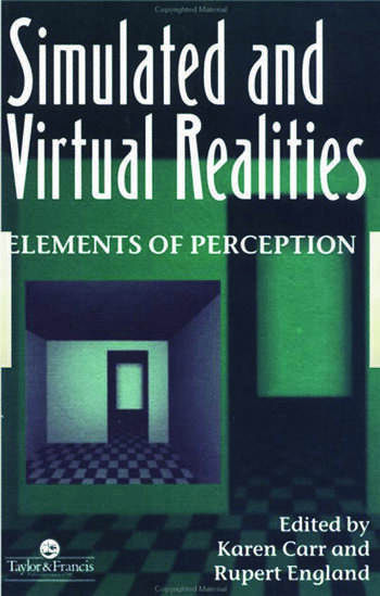 Simulated And Virtual Realities Elements Of Perception book cover
