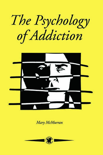 The Psychology Of Addiction book cover