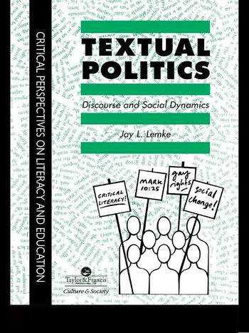 Textual Politics: Discourse And Social Dynamics book cover