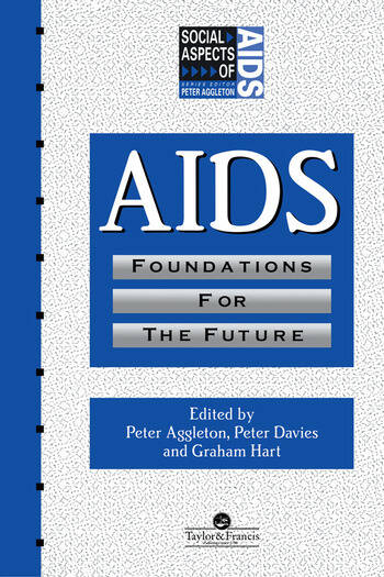 AIDS: Foundations For The Future book cover