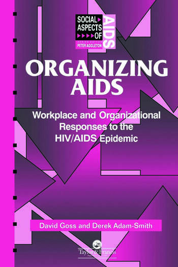 Organizing Aids Workplace and Organizational Responses to the HIV/AIDS Epidemic book cover