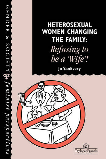 Heterosexual Women Changing The Family Refusing To Be A
