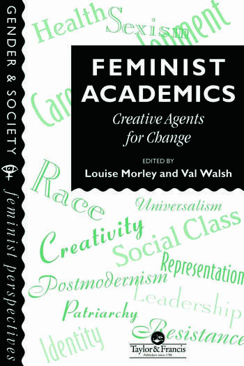 Feminist Academics Creative Agents For Change book cover