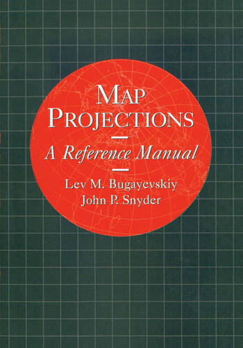 Map Projections A Reference Manual book cover