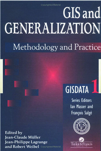 GIS And Generalisation: Methodology And Practice