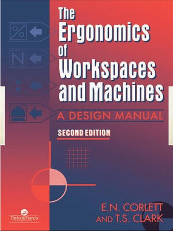 The Ergonomics Of Workspaces And Machines A Design Manual book cover
