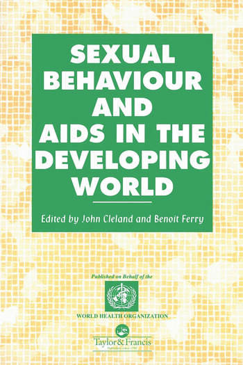 Sexual Behaviour and AIDS in the Developing World book cover