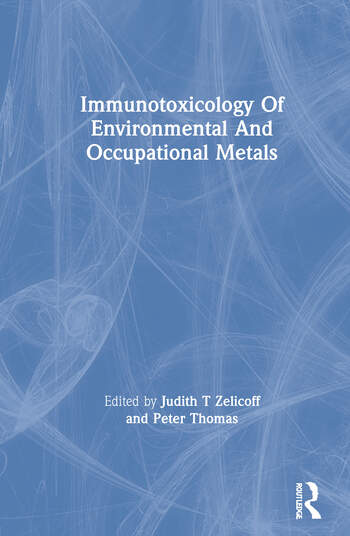 Immunotoxicology Of Environmental And Occupational Metals book cover