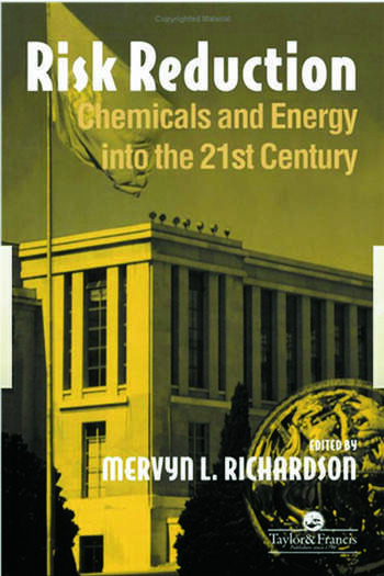 Risk reduction Chemicals and energy into the 21st Century book cover