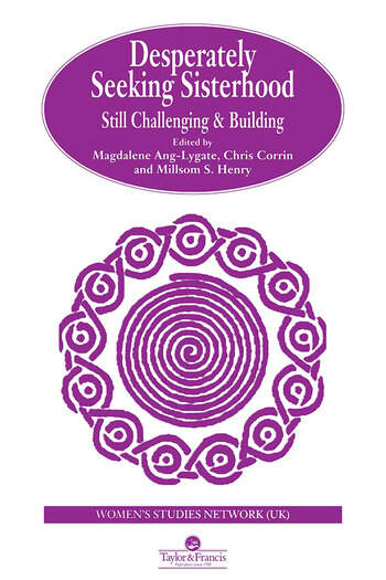 Desperately Seeking Sisterhood Still Challenging And Building book cover