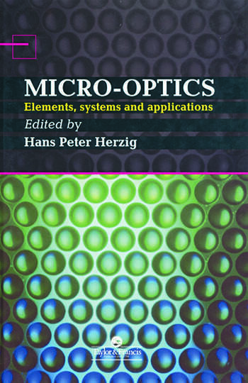 Micro-Optics Elements, Systems And Applications book cover