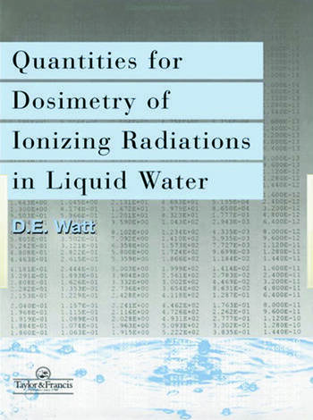 Quantities For Generalized Dosimetry Of Ionizing Radiations in Liquid Water book cover