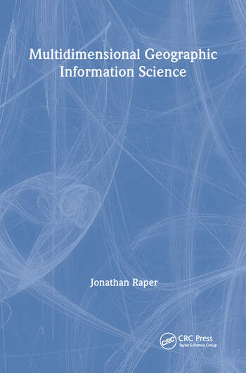 Multidimensional Geographic Information Science book cover