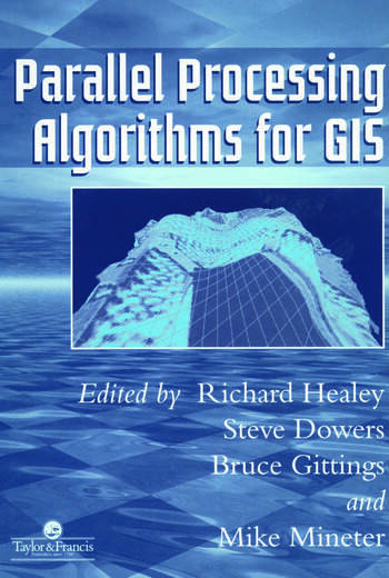 Parallel Processing Algorithms For GIS book cover