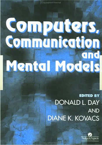 Computers, Communication And Mental Models book cover