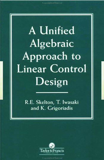 A Unified Algebraic Approach To Control Design book cover