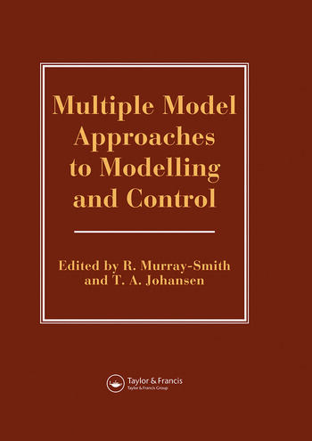 Multiple Model Approaches To Nonlinear Modelling And Control book cover