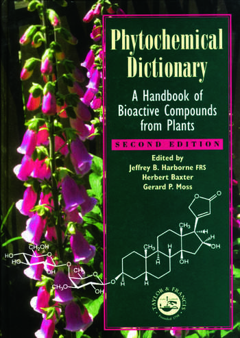 Phytochemical Dictionary A Handbook of Bioactive Compounds from Plants, Second Edition book cover