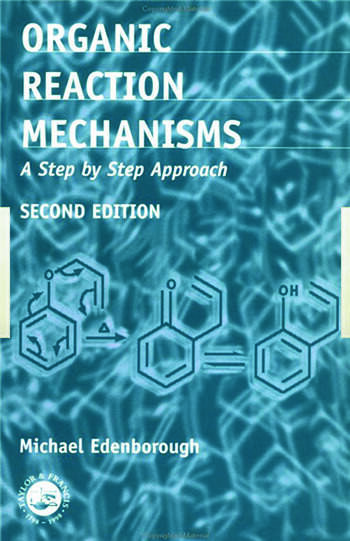 Organic Reaction Mechanisms A Step by Step Approach, Second Edition book cover