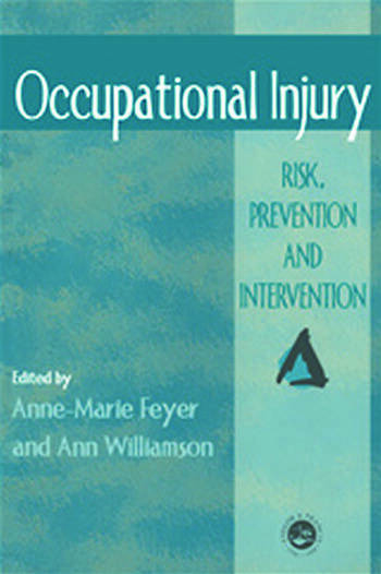 Occupational Injury Risk, Prevention And Intervention book cover
