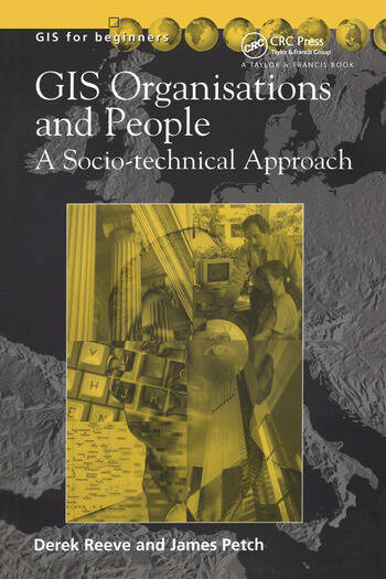 GIS, Organisations and People A Socio-technical Approach book cover