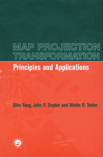 Map Projection Transformation Principles and Applications book cover