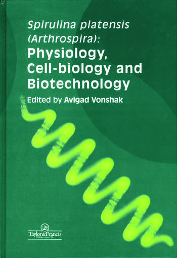 Spirulina Platensis Arthrospira Physiology, Cell-Biology And Biotechnology book cover