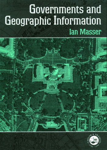 Governments And Geographic Information book cover