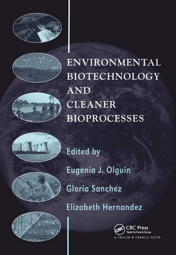 Environmental Biotechnology and Cleaner Bioprocesses book cover