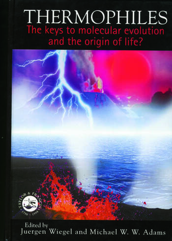 Thermophiles The Keys to the Molecular Evolution and the Origin of Life? book cover