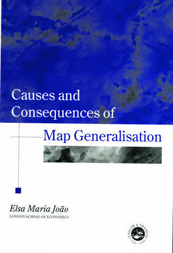 Causes And Consequences Of Map Generalization book cover