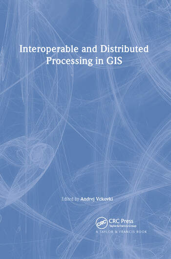 Interoperable and Distributed Processing in GIS book cover