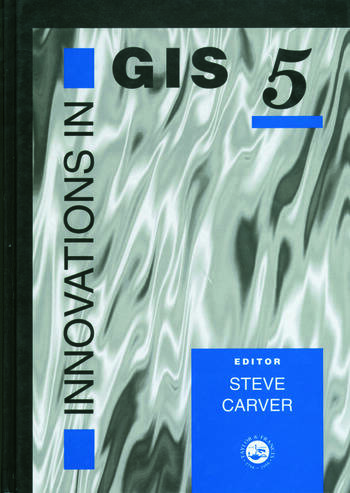 Innovations In GIS 5 Selected Papers From The Fifth National Conference On GIS Research UK book cover