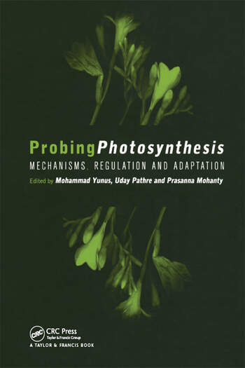 Probing Photosynthesis Mechanism, Regulation & Adaptation book cover