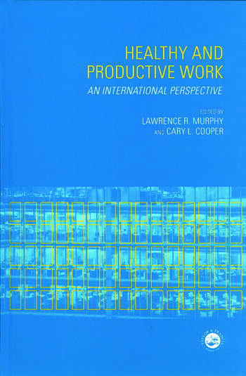 Healthy and Productive Work An International Perspective book cover