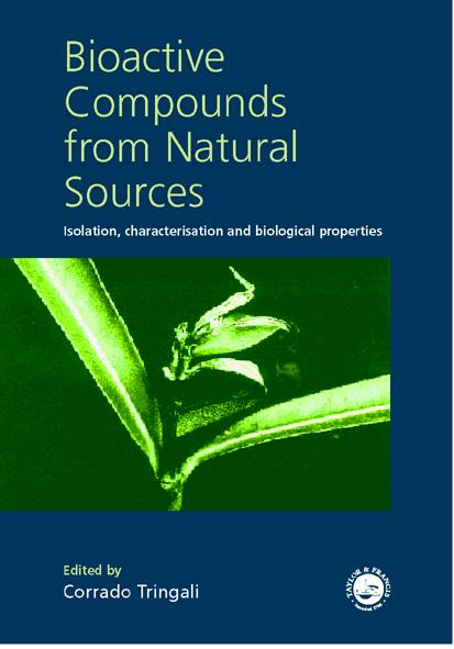Bioactive Compounds from Natural Sources Isolation, Characterization and Biological Properties book cover