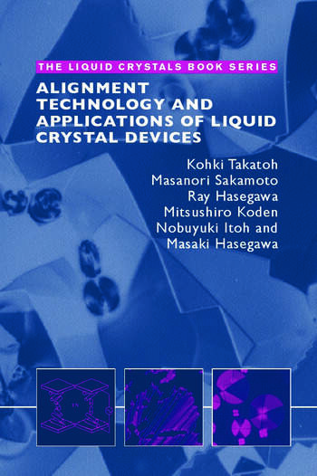 Alignment Technology and Applications of Liquid Crystal Devices book cover