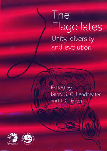 Flagellates Unity, Diversity and Evolution book cover