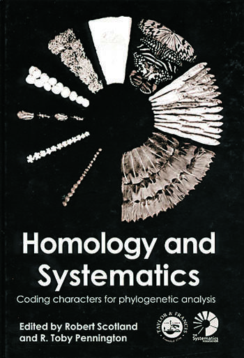 Homology and Systematics Coding Characters for Phylogenetic Analysis book cover