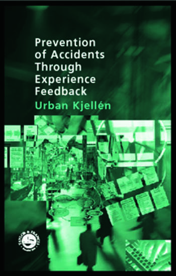 Prevention of Accidents Through Experience Feedback book cover
