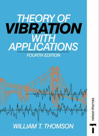 Theory of Vibration with Applications book cover